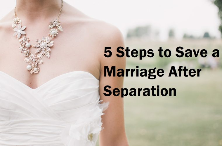 Save a Marriage After Separation