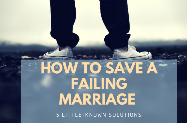Save A Failing Marriage