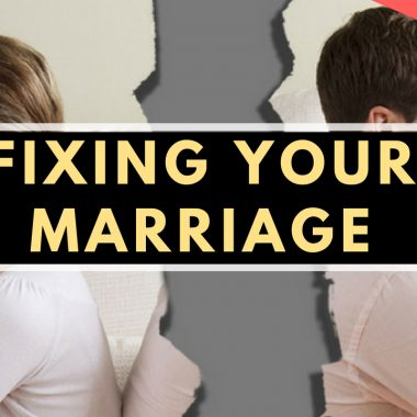 Fixing your marriage