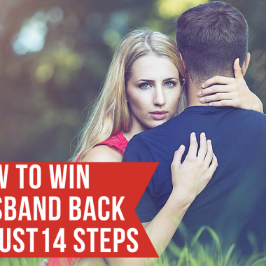 How to Win Husband Back