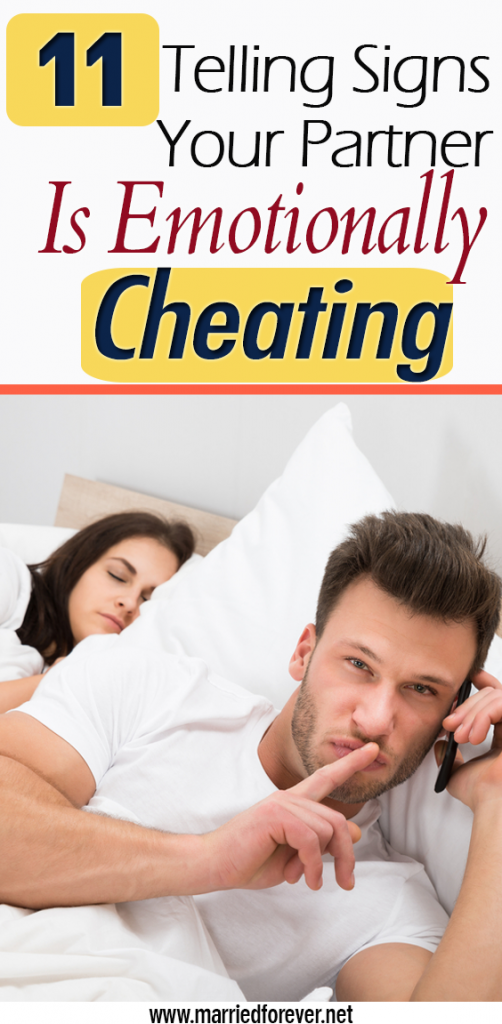 11 Telling Signs Your partner is emotionally Cheating